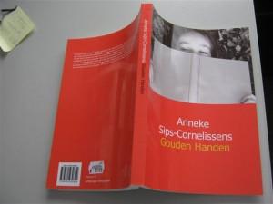 Gouden Handen is een boek met een breed scala van mogelijkheden om te bezuinigen, zelf zaken op te knappen en veel onderwerpen als de eigen auto, verzekeringen, enzovoort, is geschreven door Anneke Cornelissens.